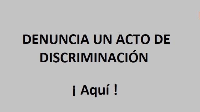 Denuncia un acto de discriminación